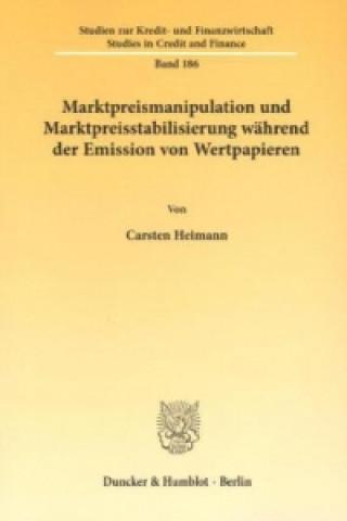 Marktpreismanipulation und Marktpreisstabilisierung während der Emission von Wertpapieren.