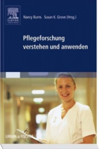 Pflegeforschung verstehen und anwenden