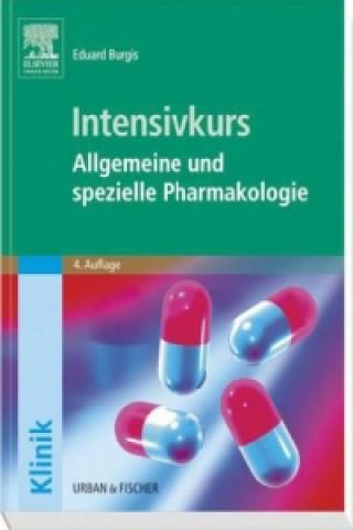 Intensivkurs Allgemeine und spezielle Pharmakologie