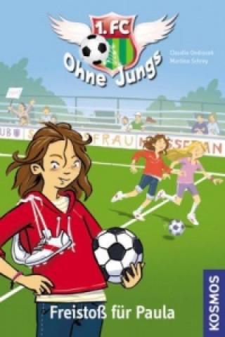 1. FC Ohne Jungs - Freistoß für Paula