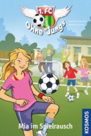1. FC Ohne Jungs - Mia im Spielrausch