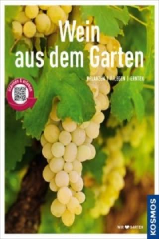 Wein aus dem Garten