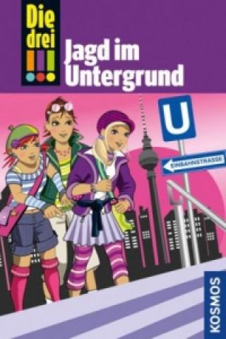 Die drei Ausrufezeichen, Jagd im Untergrund