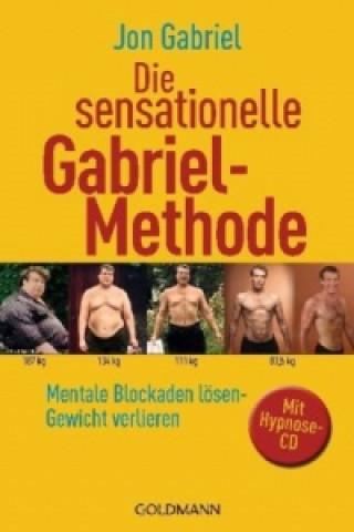 Die sensationelle Gabriel-Methode Hypnose-CD