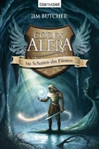 Codex Alera - Im Schatten des Fürsten