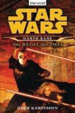 Star Wars, Darth Bane - Die Regel der Zwei