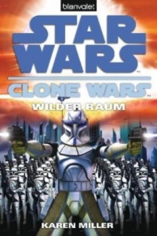 Star Wars, Clone Wars - Wilder Raum