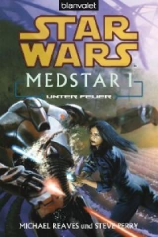 Star Wars, Medstar - Unter Feuer