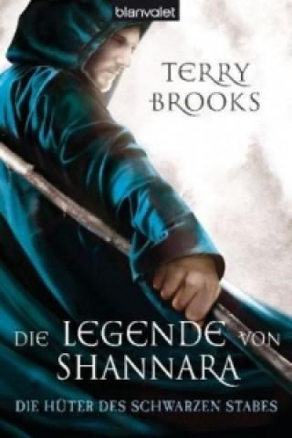 Die Legende von Shannara - Die Hüter des Schwarzen Stabes
