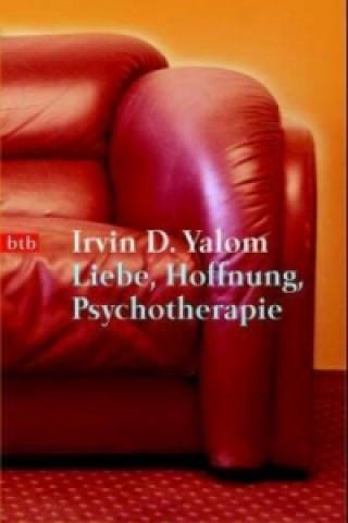 Liebe, Hoffnung, Psychotherapie