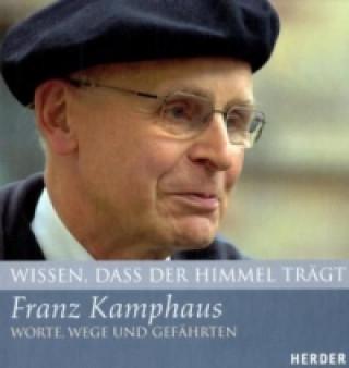 Franz Kamphaus, Worte, Wege und Gefährten