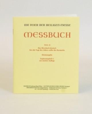 Messbuch Teil II - für alle Tage des Jahres außer der Karwoche, Ergänzungsheft zur 2. Auflage