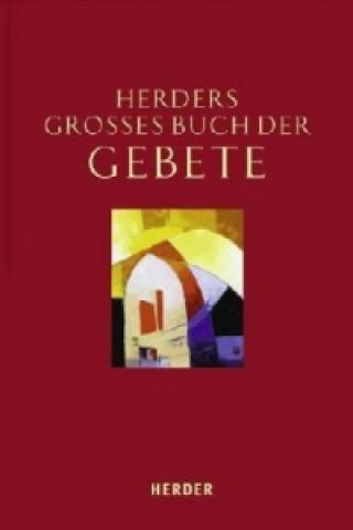 Herders Großes Buch der Gebete