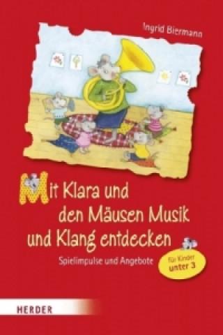 Mit Klara und den Mäusen Musik und Klang entdecken