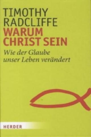 Warum Christ sein
