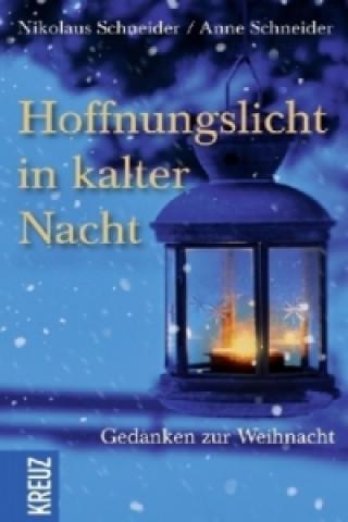Hoffnungslicht in kalter Nacht