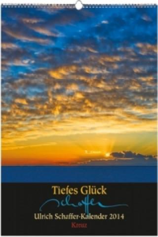 Tiefes Glück, Ulrich Schaffer-Kalender 2014