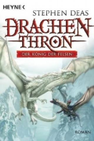Drachenthron - Der König der Felsen