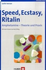 Speed, Ecstasy, Ritalin