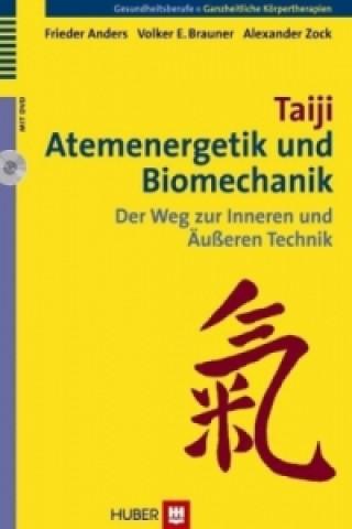 Taiji, Atemenergetik und Biomechanik