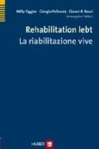 Rehabilitation lebt - La riabilitazione vive