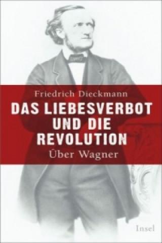 Das Liebesverbot und die Revolution