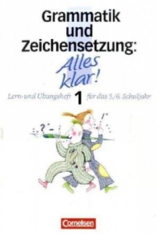 Grammatik und Zeichensetzung. Bd.1