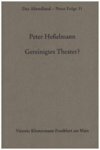 Gereinigtes Theater?