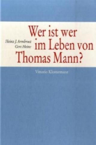 Wer ist wer im Leben von Thomas Mann?