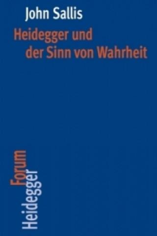 Heidegger und der Sinn von Wahrheit