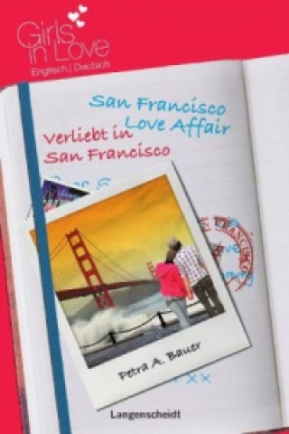 San Francisco Love Affair - Verliebt in San Francisco