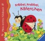 Mein erstes Fühlbuch: Kribbel, krabbel, Käferchen; .