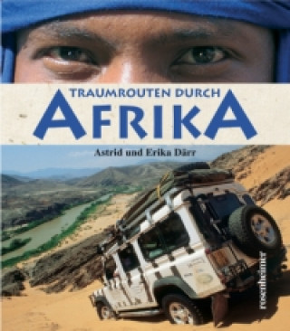 Traumrouten durch Afrika