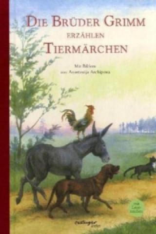 Die Brüder Grimm erzählen Tiermärchen