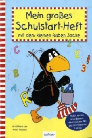 Mein großes Schulstart-Heft mit dem kleinen Raben Socke. Bd.1