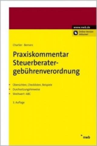 Praxiskommentar Steuerberatergebührenverordnung