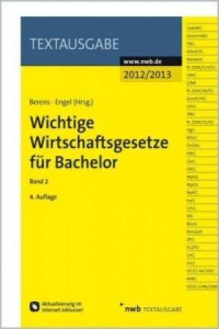 Wichtige Wirtschaftsgesetze für Bachelor. Bd.2
