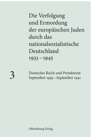 Deutsches Reich und Protektorat September 1939 - September 1941. Bd.3