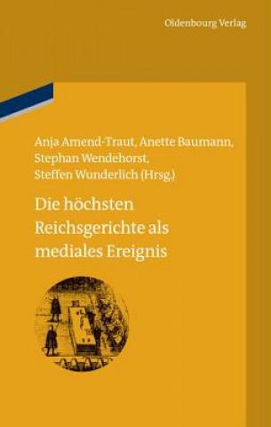 Hoechsten Reichsgerichte ALS Mediales Ereignis