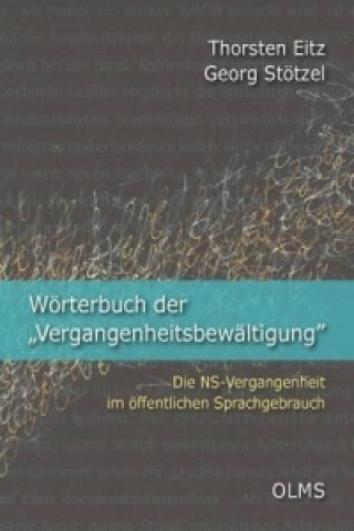 Wörterbuch der Vergangenheitsbewältigung. Bd.1