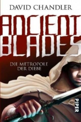 Ancient Blades, Die Metropole der Diebe