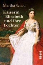 Kaiserin Elisabeth und ihre Töchter