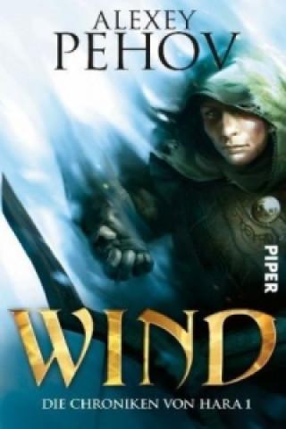 Die Chroniken von Hara, Wind