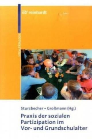 Praxis der soziale Partizipation im Vor- und Grundschulalter