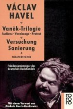 Vanek-Trilogie: Audienz - Vernissage - Protest. Versuchung - Sanierung. Theaterstücke