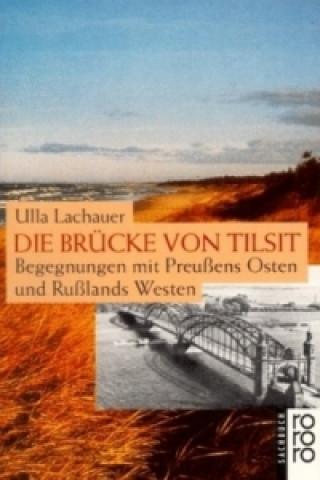 Die Brücke von Tilsit