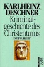 Kriminalgeschichte des Christentums. Bd.1