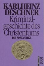 Kriminalgeschichte des Christentums. Bd.2