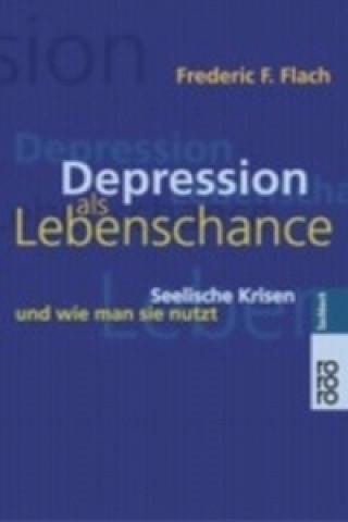 Depression als Lebenschance