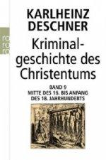 Kriminalgeschichte des Christentums. Bd.9